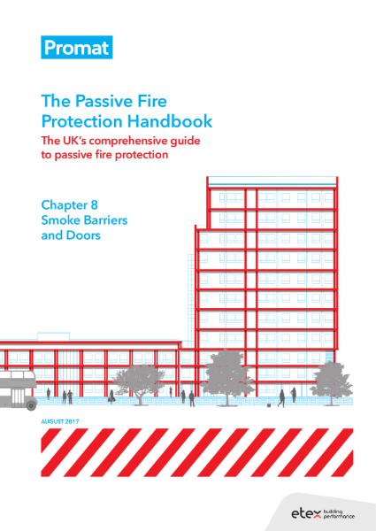 The Passive Fire Protection Handbook: Chapter 8 - Smoke Barriers and Doors