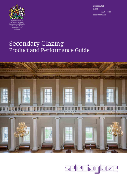 Secondary Glazing Product and Performance guide by Selectaglaze for Listed and Contemporary Buildings