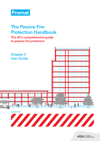The Passive Fire Protection Handbook: Chapter 2 - User Guide