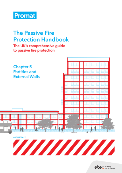The Passive Fire Protection Handbook: Chapter 5 - Partitions and External Walls
