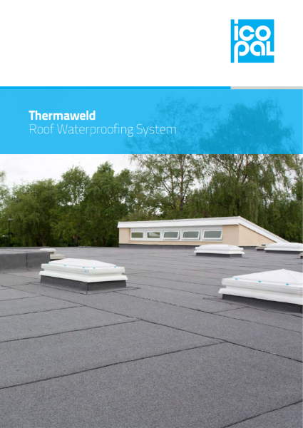 Icopal Thermaweld Energy Efficient Roof Waterproofing System