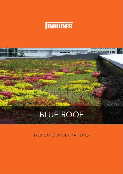 Bauder Blue Roof Design Considerations