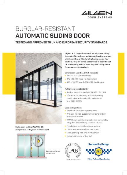 Gilgen  Burglar Resistant Automatic Sliding Door PAS24:2016 & LPS 1175 SR2