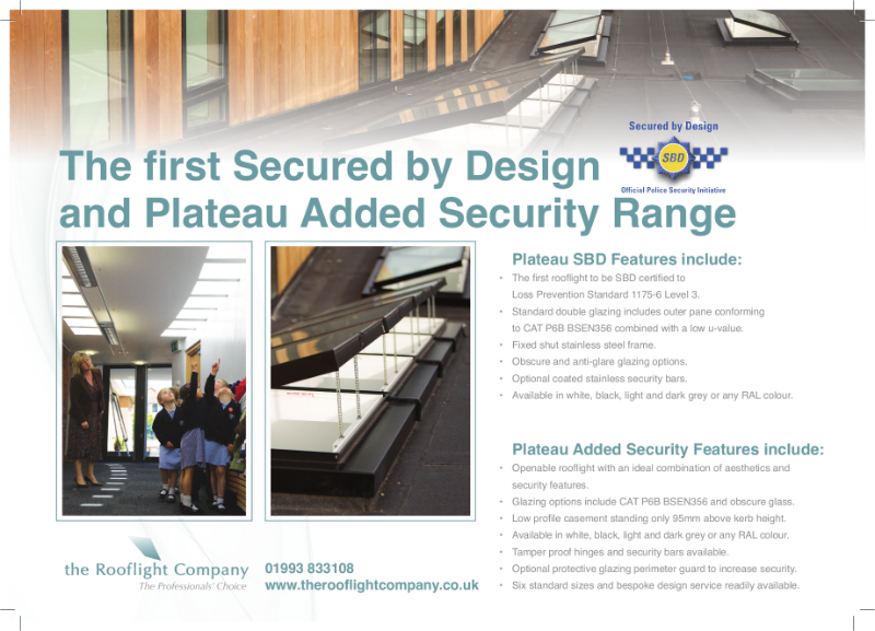 The New Added Security Plateau Rooflight