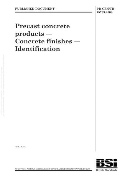 GRC/GFRC Facades – PD CEN/TR 15739:2008 Precast concrete products - Concrete finishes - Identification