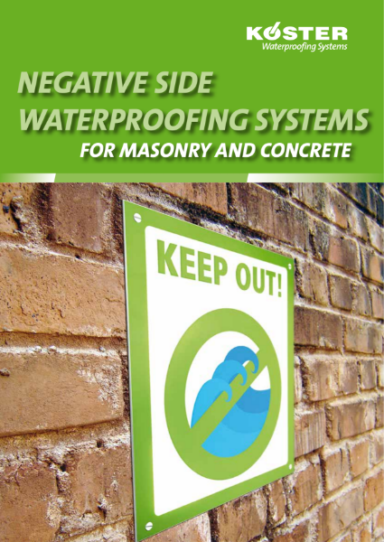 Koster Waterproofing Systems: Negative Side Waterproofing Systems for Masonry and Concrete