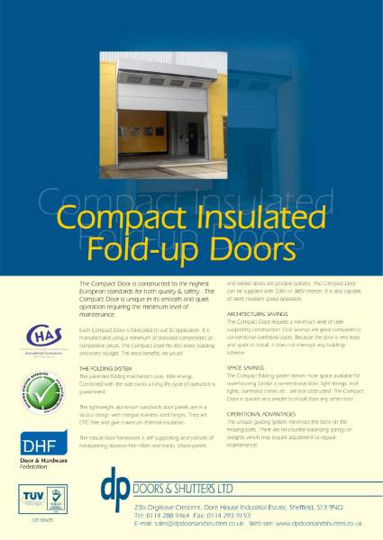 Electrically operated Compact Insulated Fold up door for use in situations where convential Up and Over Door cannot be considered where there is no room for top tracks.