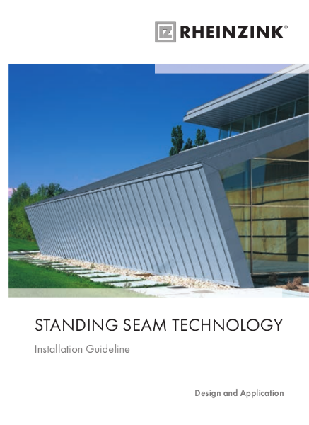 Rheinzink Standing Seam Technology Installation Guide for Zinc Roofing