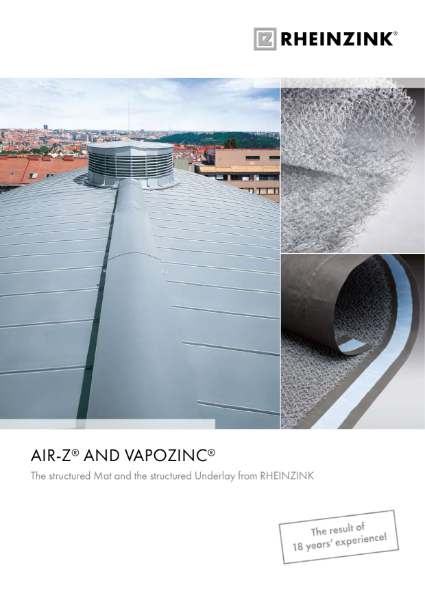 AIR-Z and VAPOZINC - Structured Mat and Structured Underlay from RHEINZINK