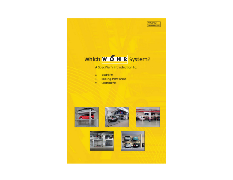 Which Wöhr System? A Specifier's Introduction to: Parklifts, Sliding Platforms, Combilifts