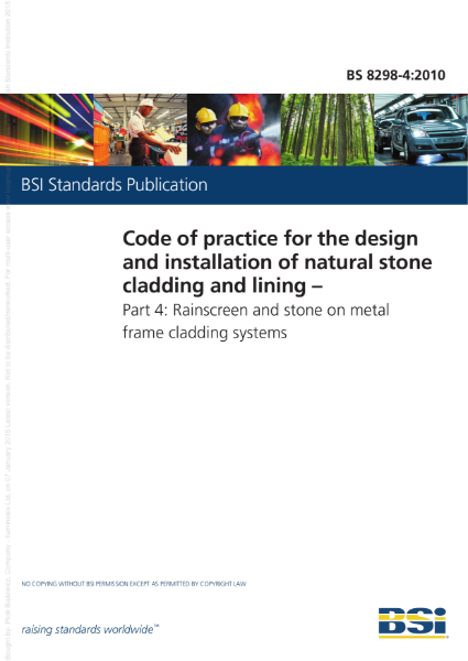 BS8298 – Code of Practice for the design and installation of natural stone cladding and lining
