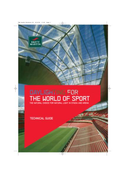 Stadia - Daylighting for the World of Sport - Case Studies