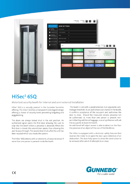 Square Motorised security booth (600mm Clear Opening) for internal and semi-external installation - HiSec 6SQ