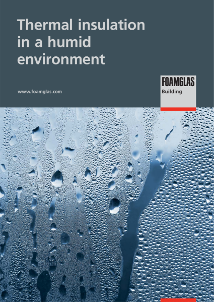 FOAMGLAS  insulation for High Humidity Buidings