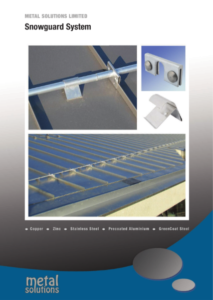 Metal Solutions Snow Guard System