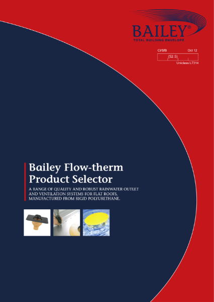 Bailey Flow-therm: Quality, Robust Rainwater Outlet and Ventilation Systems from Rigid Polyurethane