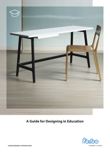 Forbo Whitepaper A Guide for Designing in Education