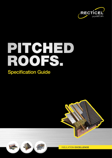 Recticel Insulation Pitched Roof Specification Guide