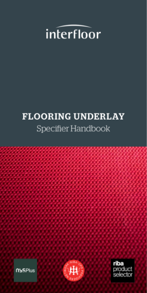 Flooring Underlay - A Specifiers Handbook