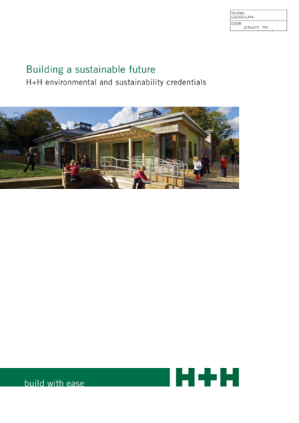 Building a sustainable future - H+H Environmental and Sustainability Credentials