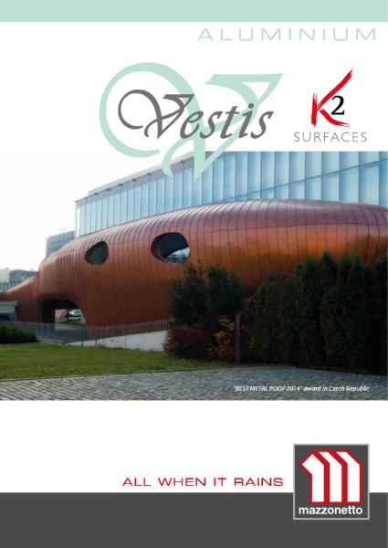 Vestis by Mazzonetto Aluminium Roofing & Cladding Brochure