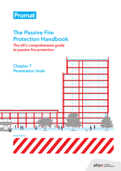The Passive Fire Protection Handbook: Chapter 7 - Penetration Seals