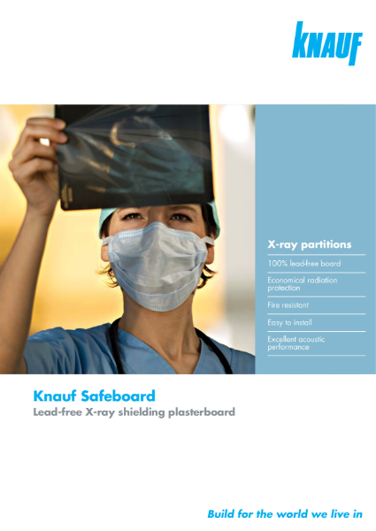 Knauf Safeboard Brochure - X-ray resistant plasterboard