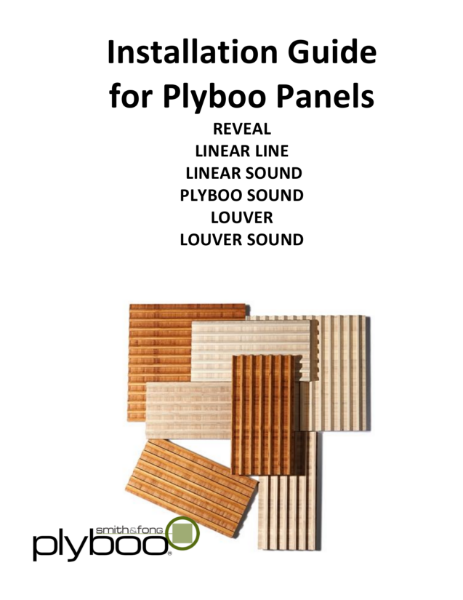 Installation Guide for Plyboo Panels REVEAL LINEAR LINE LINEAR SOUND PLYBOO SOUND LOUVER LOUVER SOUND