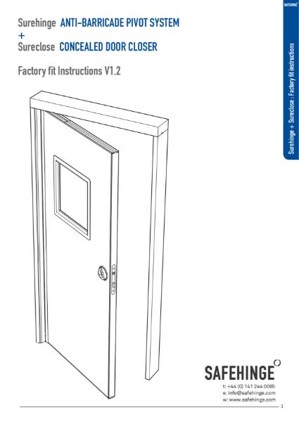 Surehinge+Sureclose - Factory fit instructions