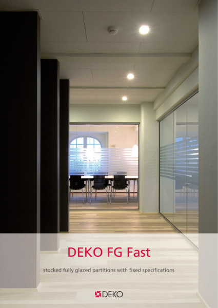 Deko FG Fast - Fully Glazed Partitions with Fixed Specifications