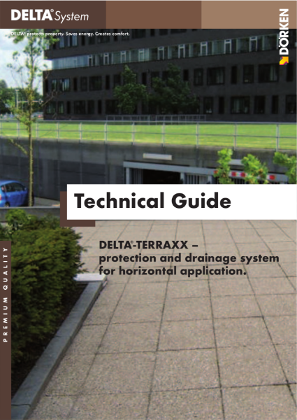 DELTA-TERRAXX Technical Guide - Protection and Drainage System for Horizontal Application