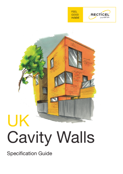Recticel Insulation Cavity Wall Specification Guide
