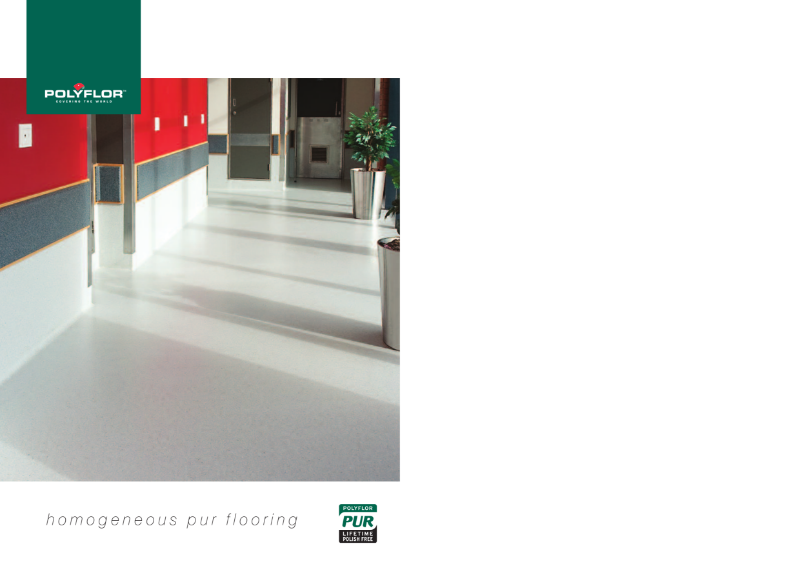 Homogeneous PUR Brochure - featuring Pearlazzo PUR, Prestige PUR, Classic  Mystique PUR, Mystique PUR, 2000 PUR, Floorcare, Environment and Technical Specifications