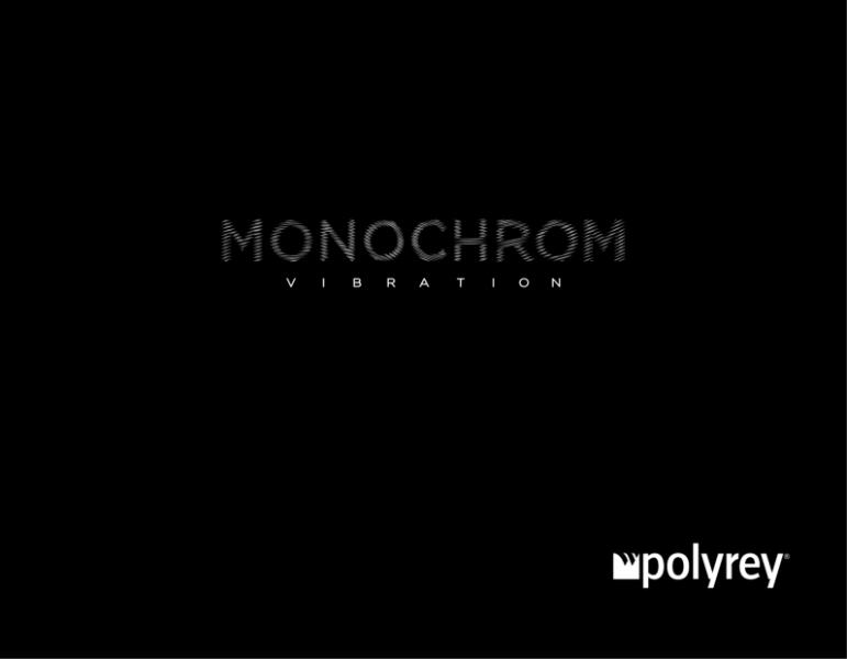 10 Monochrom Vibration