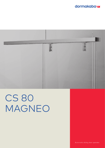 DORMA CS 80 MAGNEO - Automatic Sliding Door Operator