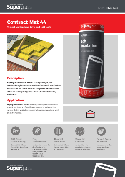 Superglass Contract  Mat 44 is a lightweight, non-combustible glass mineral wool insulation roll