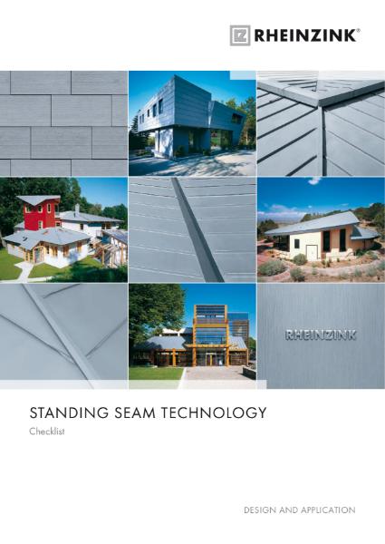 Rheinzink - Standing Seam Zinc Technology Checklist