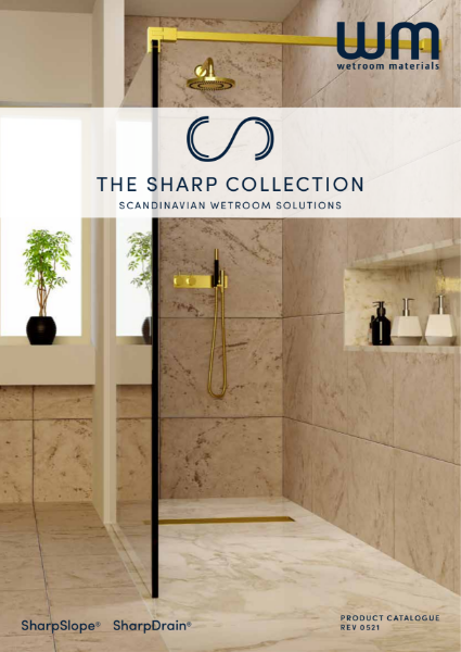 Unique wet room systems, wet room drains for all flooring -The Sharp Collection Brochure by WM Wetroom Materials