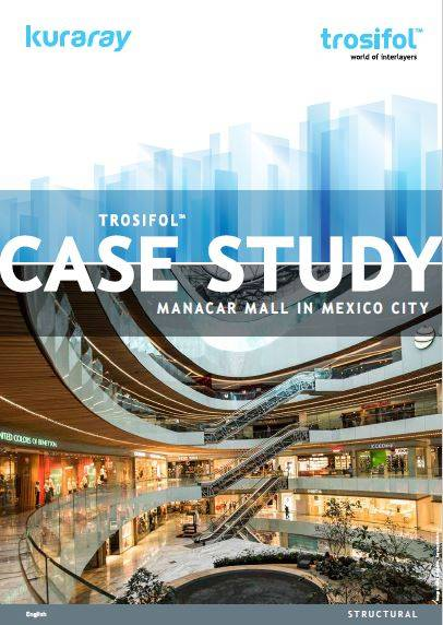 Manacar Mall in Mexico City exploits full aesthetic, functional and technical capabilities of Trosifol interlayers.