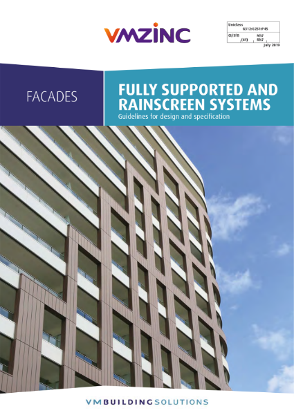 VMZINC Facades - Fully Supported Facades & Rainscreen Facades July 2019