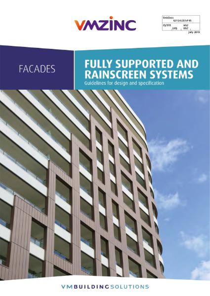 VMZINC Facades - Fully Supported Facades & Rainscreen Facades July 2019
