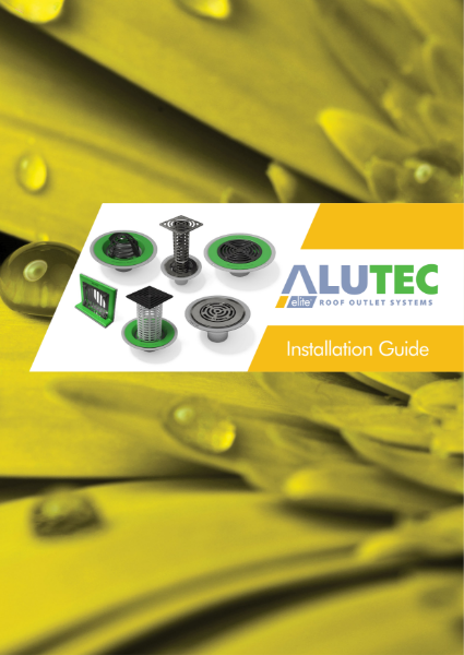 Alutec Elite Roof Outlets Installation Instructions