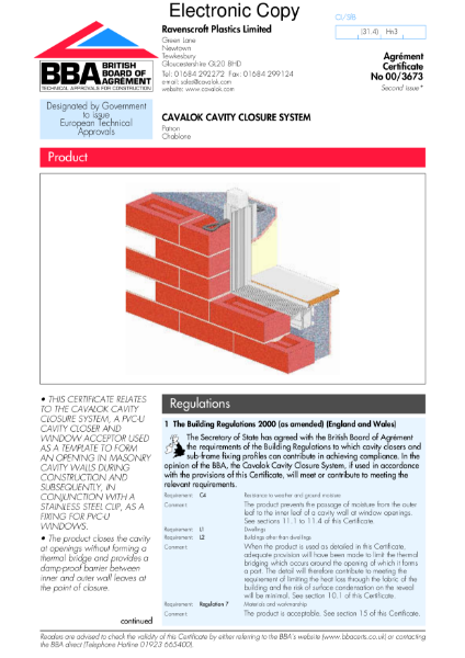 00/3673 Cavalok cavity closer and frame acceptor system
