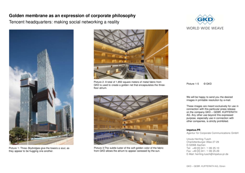 Golden membrane as an expression of corporate philosophy