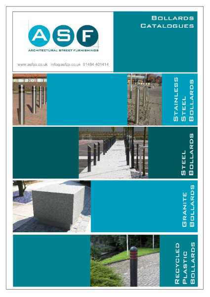 ASF Bollards Brochure - Stainless Steel Bollards, Steel Bollards, Granite Bollards, Recycled Plastic Bollards