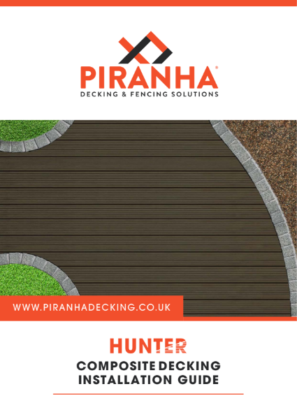 Piranha Decking Hunter Range - Installation Guide