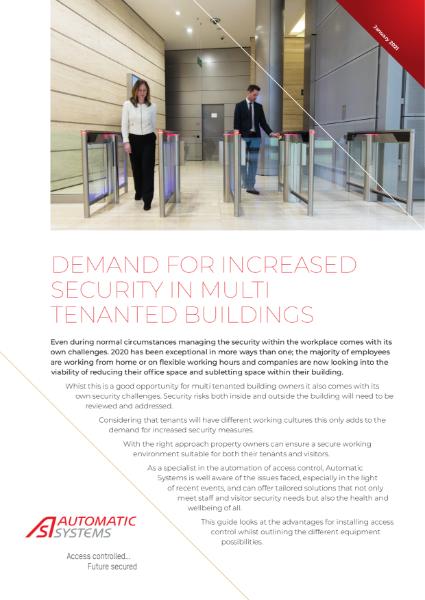 Demand for Increased Security in Multi Tenanted Buildings