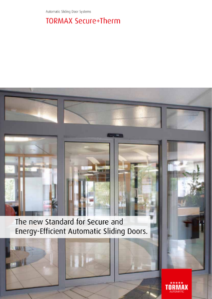 TORMAX Secure+Therm Automatic Sliding Door System - a new standard for burglary protection and energy efficiency