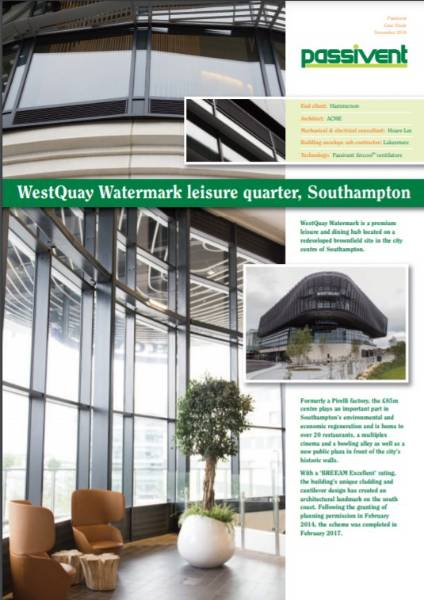 Passivent case study - Westquay Watermark leisure quarter, Southampton