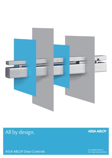 ASSA ABLOY Door Controls  All by design